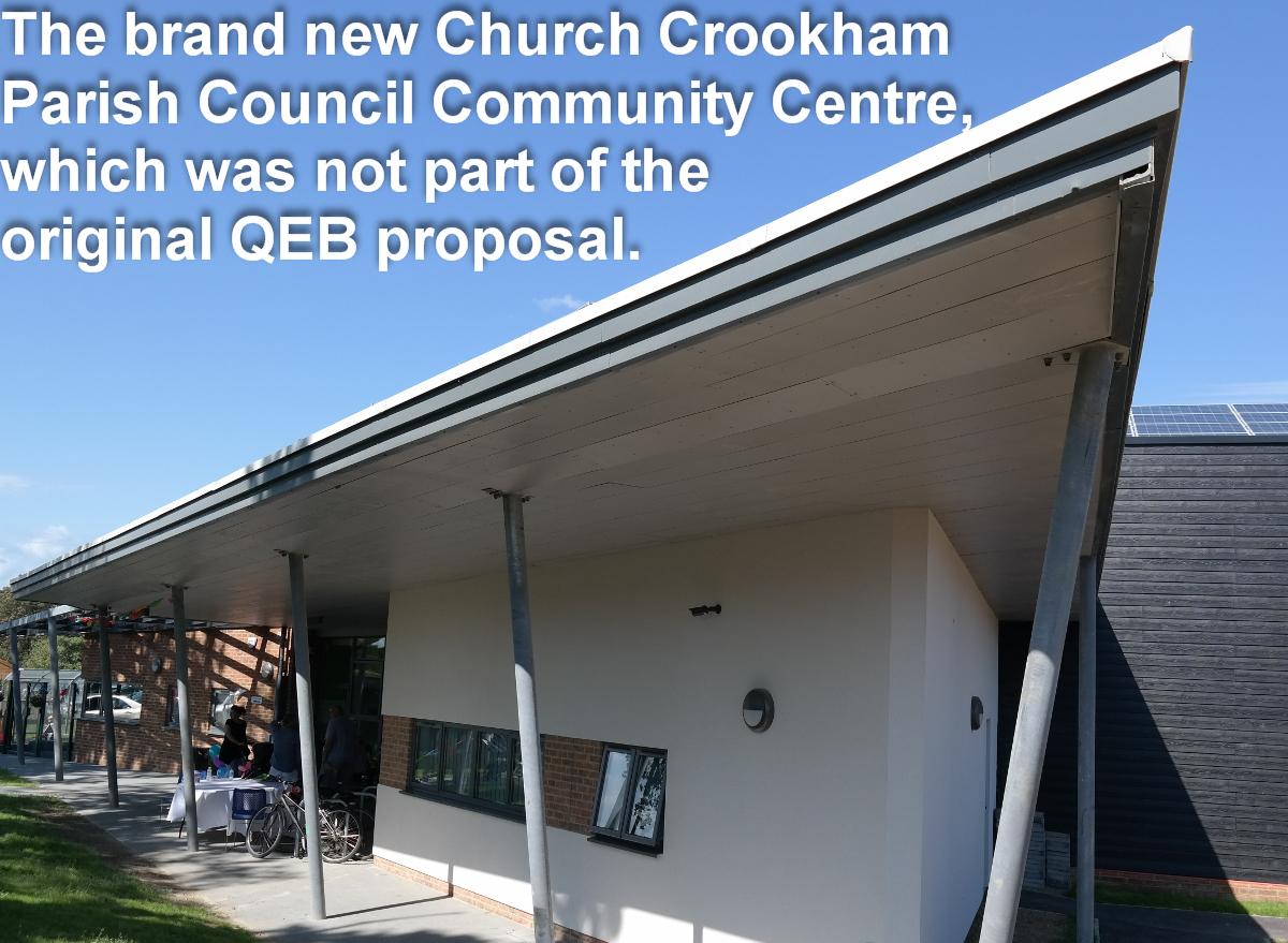 The brand new Church Crookham Parish Council Community Centre, which was not part of the original QEB proposal.